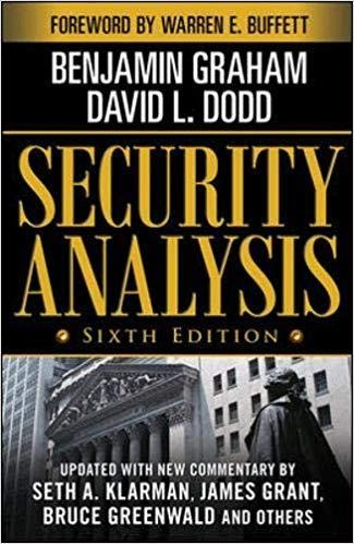 Security Analysis: Sixth Edition, Foreword by Warren Buffett (Security Analysis Prior Editions) BY BENJAMIN GRAHAM, DAVID DODD, ForexTrend