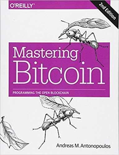 Mastering Bitcoin: Programming the Open Blockchain by ANDREAS M. ANTONOPOULOS, ForexTrend