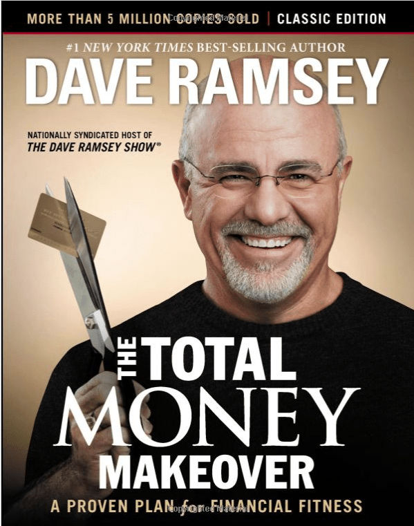 The Total Money Makeover: Classic Edition: A Proven Plan for Financial Fitness  by DAVE RAMSEY, ForexTrend