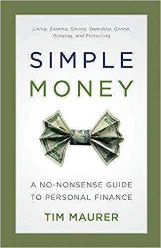 Simple Money: A No-Nonsense Guide to Personal Finance (1st Edition) by Tim Maurer, ForexTrend
