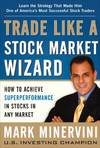 Trade Like a Stock Market Wizard, ForexTrend