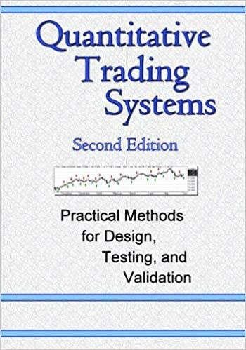 Quantitative Trading Systems: Practical Methods for Design, Testing, and Validation BY DR. HOWARD B BANDY, ForexTrend