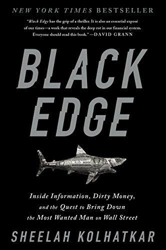 Black Edge : Inside Information, Dirty Money, and the Quest to Bring Down the Most Wanted Man on Wall Street by Sheelah Kolhatkar, ForexTrend