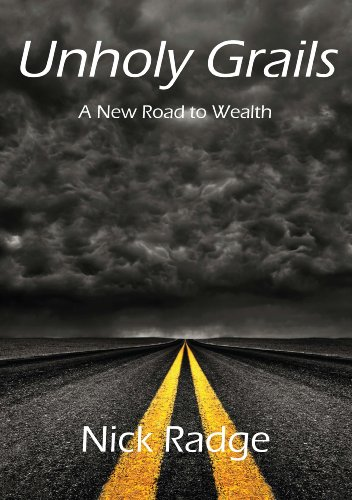 Unholy Grails – A New Road to Wealth, ForexTrend